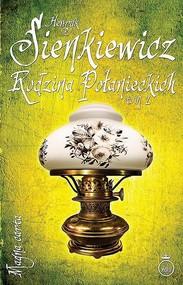 okładka Rodzina Połanieckich Tom 2, Ebook | Henryk Sienkiewicz