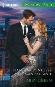 okładka Najatrakcyjniejszy na Manhattanie, Ebook | Abby Green