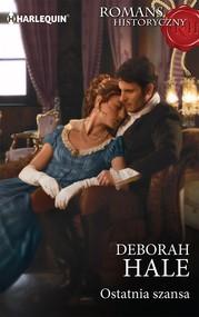 okładka Ostatnia szansa, Ebook | Deborah Hale