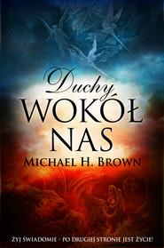 okładka Duchy wokół nas, Ebook | Michael H. Brown