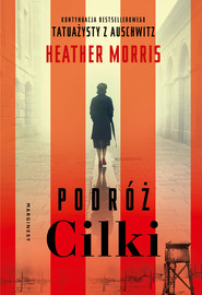 okładka Podróż Cilki, Ebook | Heather  Morris