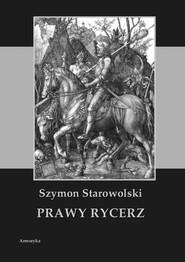 okładka Prawy rycerz, Ebook   Szymon  Starowolski