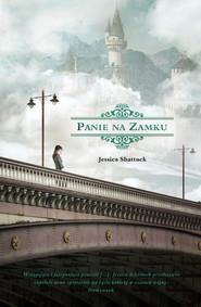 okładka Panie na zamku, Ebook | Jessica Shattuck