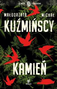 okładka Etnokryminał (#3). Kamień, Ebook | Michał Kuźmiński, Małgorzata Kuźmińska
