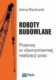 okładka Roboty budowlane, Ebook | Andrzej  Wieckowski