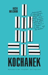 okładka Kochanek, Ebook | Jacek Melchior