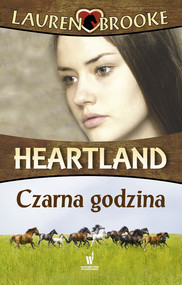 okładka Heartland (Tom 13). Czarna godzina, Ebook   Lauren Brooke