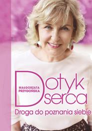 okładka Dotyk serca, Ebook | Małgorzata Przygońska