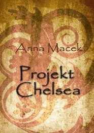 okładka Projekt Chelsea, Ebook   Anna Macek