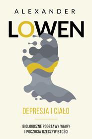 okładka Depresja i ciało, Ebook | Alexander Lowen