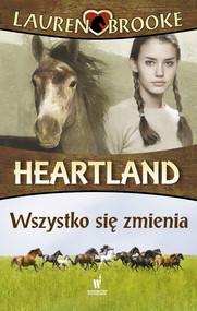 okładka Heartland (Tom 14). Wszystko się zmienia, Ebook   Lauren Brooke