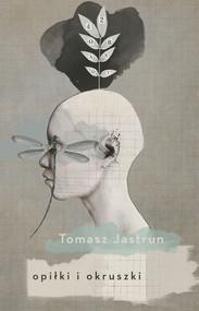 okładka Opiłki i okruszki, Ebook | Tomasz Jastrun