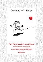 okładka Pan Mouschabiere nas pilnuje  z tomu Nowe przygody Mikołajka.  Minibook, Ebook | René Goscinny, Jean-Jacques Sempé