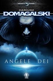 okładka Angele Dei, Ebook | Dariusz  Domagalski