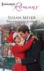 okładka Najcenniejszy prezent, Ebook | Susan Meier