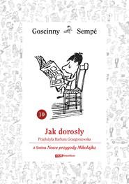 okładka Jak dorosły  z tomu Nowe przygody Mikołajka.  Minibook, Ebook | René Goscinny, Jean-Jacques Sempé