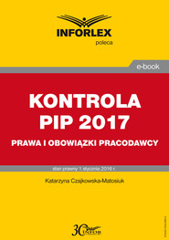 okładka KONTROLA PIP 2017 prawa i obowiązki pracodawcy, Ebook | Katarzyna Czajkowska-Matosiuk
