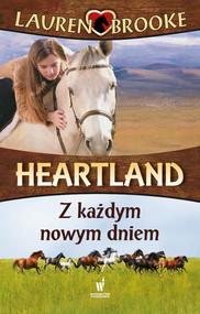 okładka Heartland (Tom 9). Z każdym nowym dniem, Ebook   Lauren Brooke