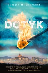 okładka Dotyk, Ebook | Tomasz Hildebrandt