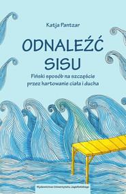 okładka Odnaleźć sisu, Ebook | Pantzar Katja
