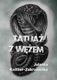 okładka Tatuaż z wężem, Ebook | Jolanta  Knitter-Zakrzewska