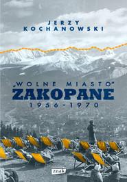 okładka Zakopane, Ebook   Jerzy Kochanowski