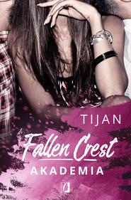 okładka Fallen Crest. Akademia, Ebook | Tijan Meyer