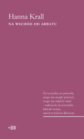 okładka Na wschód od Arbatu, Ebook | Hanna Krall