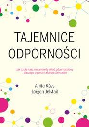 okładka Tajemnice odporności, Ebook | Jorgen Jelstad, Anita Kass