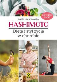 okładka Hashimoto. Dieta istyl życia wchorobie, Ebook | Agata Lewandowska