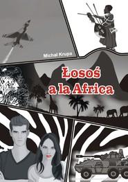 okładka Łosoś a'la Africa, Ebook | Michał Krupa