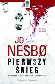okładka Pierwszy śnieg, Ebook | Jo Nesbø