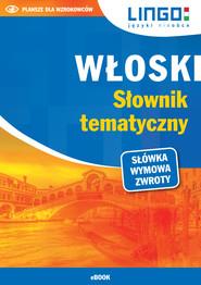 okładka Włoski. Słownik tematyczny. eBook, Ebook | Magdalena Nowaczewska