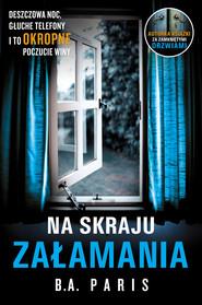 okładka Na skraju załamania, Ebook | B.A. Paris