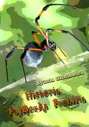 okładka Historia Pajączka Robina, Ebook | Sylwia Gliniewicz