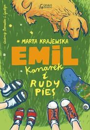 okładka Emil, kanarek i rudy pies, Ebook | Marta Krajewska