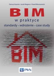 okładka BIM w praktyce, Ebook | Dariusz  Kasznia, Jacek  Magiera, Paweł  Wierzowiecki