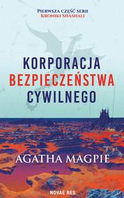 okładka Korporacja Bezpieczeństwa Cywilnego, Ebook | Agatha Magpie