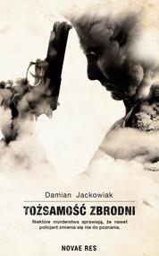 okładka Tożsamość zbrodni, Ebook | Damian  Jackowiak
