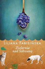 okładka Zielarnia nad Sekwaną, Ebook | Liliana Fabisińska