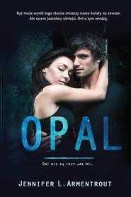 okładka Opal, Ebook | Jennifer L. Armentrout