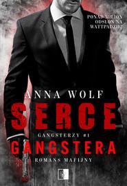 okładka Serce gangstera, Ebook | Anna Wolf