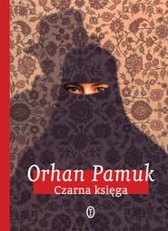okładka Czarna księga, Ebook | Orhan Pamuk
