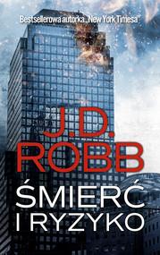 okładka Śmierć i ryzyko, Ebook | J.D. Robb