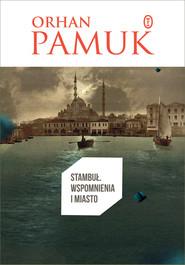 okładka Stambuł. Wspomnienia i miasto, Ebook | Orhan Pamuk