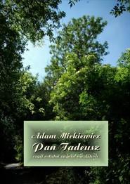 okładka Pan Tadeusz, czyli ostatni zajazd na Litwie, Ebook | Adam Mickiewicz