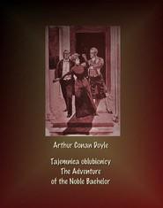 okładka Tajemnica oblubienicy. The Adventure of the Noble Bachelor, Ebook   Arthur Conan Doyle