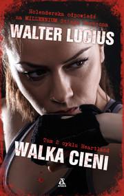 okładka Walka cieni, Ebook | Walter Lucius