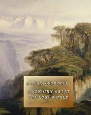 okładka Zaginiony świat. The Lost World, Ebook   Arthur Conan Doyle