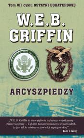 okładka Arcyszpiedzy, Ebook   W.E.B.  Griffin, William E. Butterworth.IV